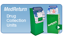 MedReturn Drug Collection Units